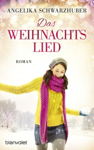 Das Weihnachtslied von Angelika Schwarzhuber